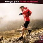 Relojes trail running